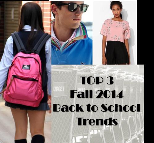 Back to School Trends 2014